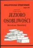 Biblioteczka Opracowań Jezioro Osobliwości Krystyny Siesickiej