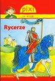 Pixi Ja wiem Rycerze