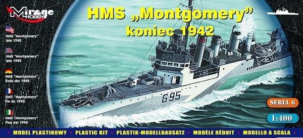 Mirage 40607 1/400 HMS 'Montgomery' koniec 1942r.  [Brytyjski Niszczyciel II WŚ]