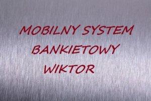 Mobilny system bankietowy WIKTOR