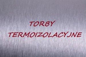 Torby termoizolacyjne