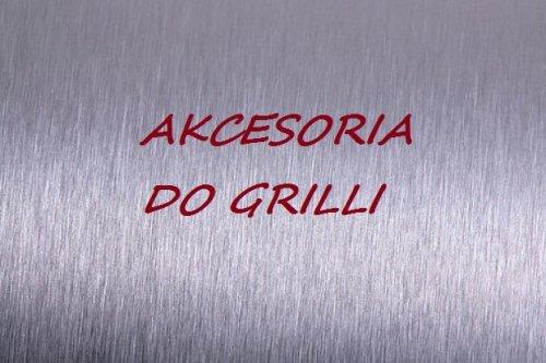Akcesoria do grilli