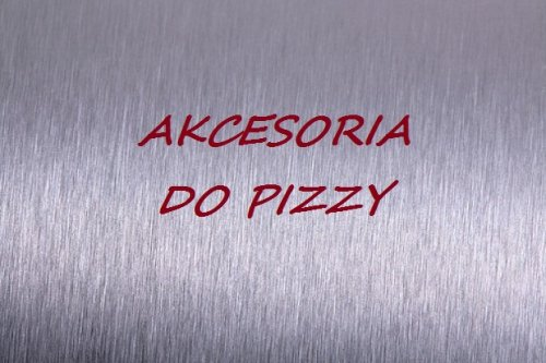 Akcesoria do pizzy