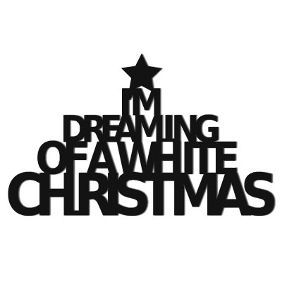 Napis na ścianę - I'M DREAMING OF A WHITE CHRISTMAS
