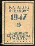 Gebethner i Wolff. Katalog składowy 1947