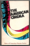 STAPLES Donald E. - The American Cinema.