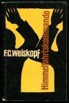 Weiskopf F.C. - Himmelfahrtskommando. Okładkę proj. Barbara Kusak.