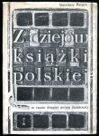 Pazyra Stanisław - Z dziejów książki polskiej w czasie drugiej wojny światowej.