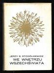 Stodółkiewicz Jerzy - We wnętrzu wszechświata