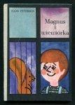 Peterson Hans - Magnus i wiewiórka. Przełożyła z języka szwedzkiego Teresa Chłapowska. Ilustrował Jerzy Flisak