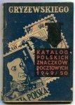 Gryżewskiego Katalog polskich znaczków pocztowych 1949-50