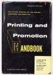 Melcher Daniel, Larrick Nancy - Printing and Promotion Handbook. How to Plan, Produce, and Use Printing Advertising, and Direct Mail. Second Edition