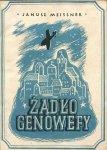 Meissner Janusz (Porucznik Herbert) - Żądło Genowefy. Opowieść lotnicza.