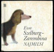 Szelburg-Zarembina Ewa - Najmilsi. Ilustrował Maciej Urbaniec