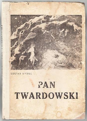 Rydel Lucjan - Pan Twardowski. Poemat w XVIII pieśniach.