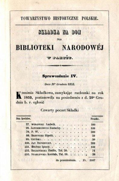 Składka na dom dla Biblioteki Narodowej w Paryżu. Sprawozdanie IV: 31 XII 1853.