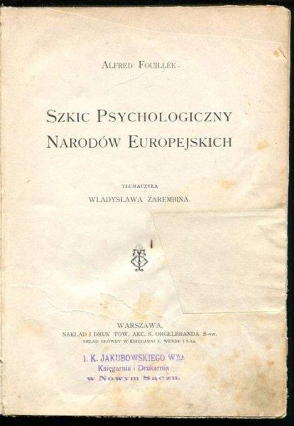 Fouillee Alfred - Szkic psychologiczny narodów europejskich.