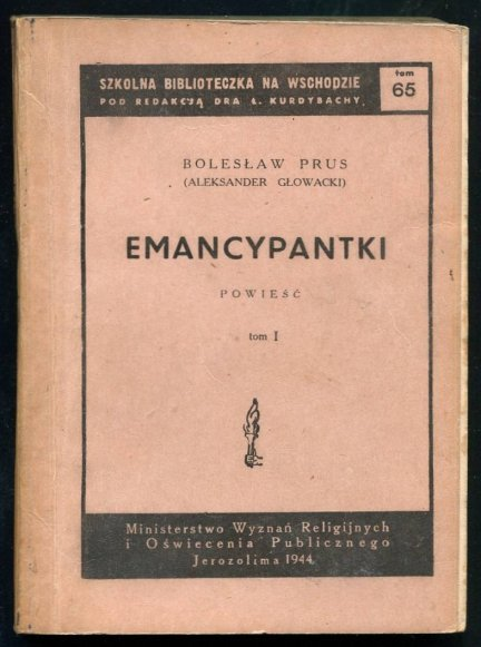 Prus Bolesław (Głowacki Aleksander) - Emancypantki. Powieść. T. 1-4.