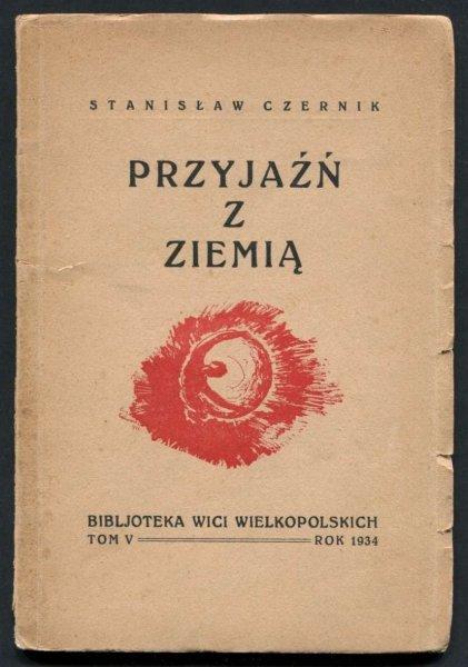 Czernik Stanisław - Przyjaźń z ziemią.