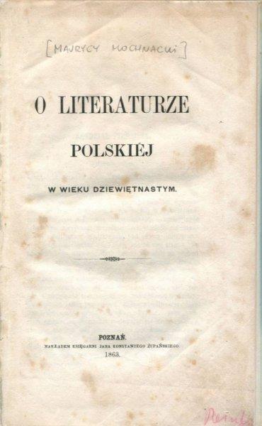 [Mochnacki Maurycy] - O literaturze polskiej w wieku dziewiętnastym.