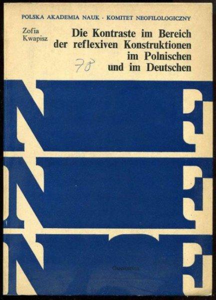 Kwapisz Zofia - Die Kontraste im Berich der reflexiven Konstruktionen im Polnischen und im Deutschen