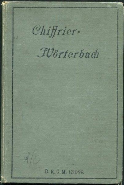 Chiffrier- Worterbuch. Herausgegeben von F.R.