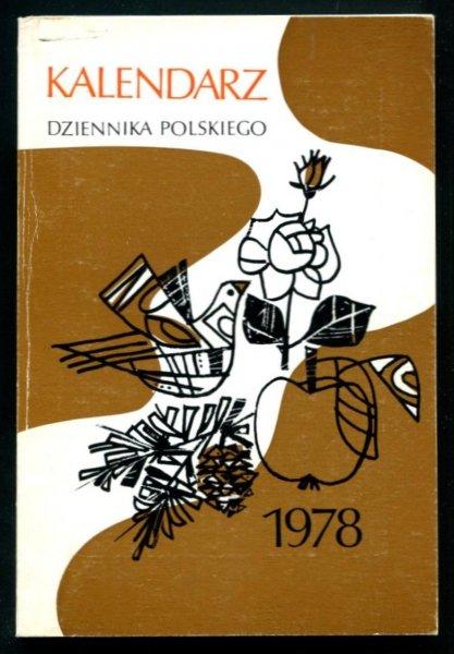 Kalendarz Dziennika Polskiego na rok 1978. London. Dziennik Polski.