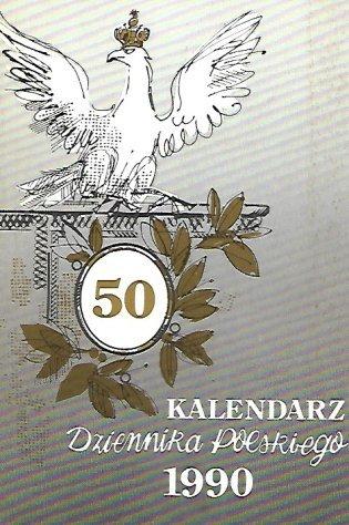 Kalendarz Dziennika Polskiego na rok 1990. London. Dziennik Polski.