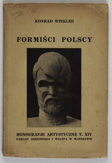 WINKLER Konrad - Formiści polscy. Z 32 reprodukcjami.
