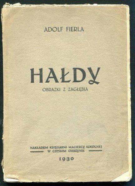 Fierla A. - Hałdy. Obrazki z Zagłębia