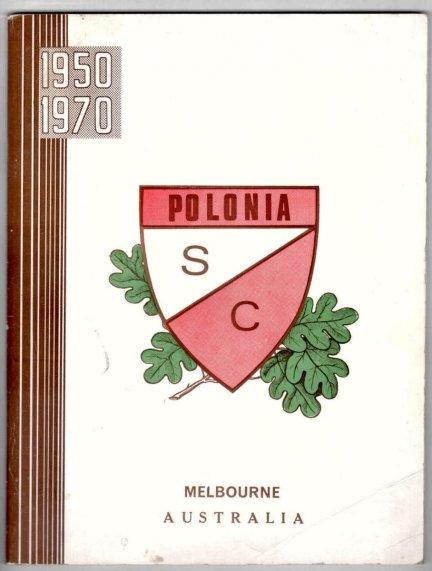 1950-1970. XX lecie K.S.Polonia 20th Anniversary Polonia Sports Club . Redakcja albumu Roman Winiarski