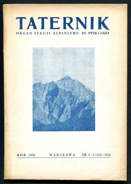 Taternik. Organ Sekcji Alpinizmu ZG PTTK i GKKF. R. 32: 1956, nr 1-2