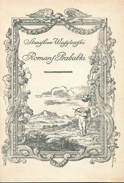 Wasylewski  Stanisław - Romans prababki.