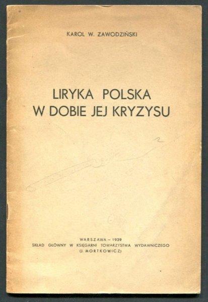 Zawodziński Karol W. - Liryka polska w dobie jej kryzysu.