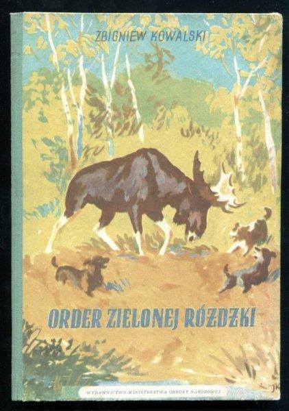 Kowalski Zbigniew - Order zielonej różdżki