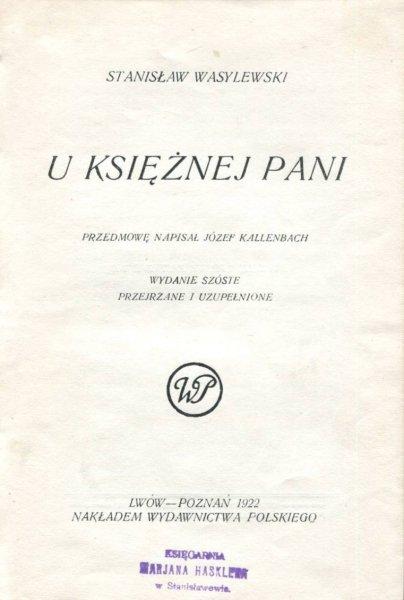 Wasylewski Stanisław - U księżnej pani.