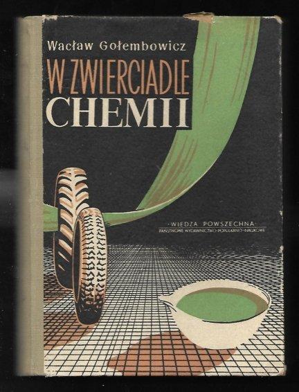 Gołembowicz Wacław - W zwierciadle chemii
