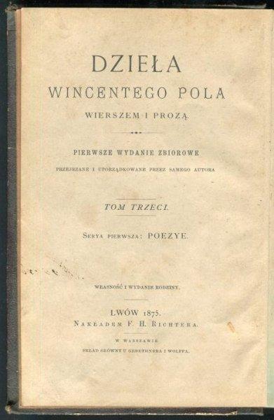 Pol Wincenty - Poezye. Pierwsze wydanie zbiorowe. T.2: Pamiętniki Jmci Pana Winnickiego, w trzech częściach. Mohort, rapsod rycerski z podania. Powódź, dramat w trzech aktach.