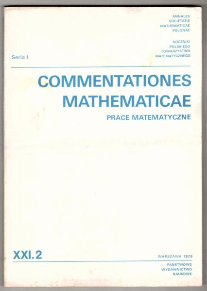 Commentationes Mathematicae. Prace matematyczne. T. 21, cz.2