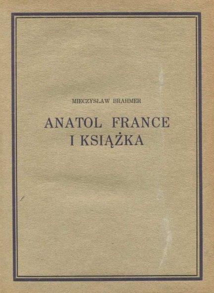 Brahmer Mieczysław — Anatol France i książka.