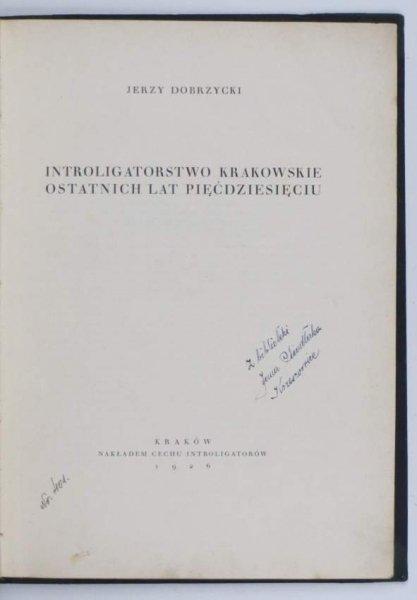 Dobrzycki Jerzy - Introligatorstwo krakowskie ostatnich lat pięćdziesięciu. 1926.