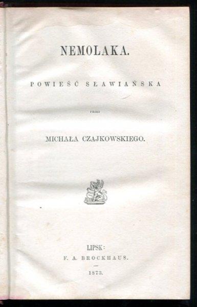 Czajkowski Michał - Niemolaka. Powieść sławiańska