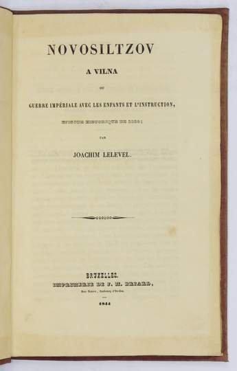 [Lelewel Joachim] Lelevel Joachim - Novosiltzov a Vilna ou guerre imperiale avec les enfants et l'instruction, episode historique de 1824.
