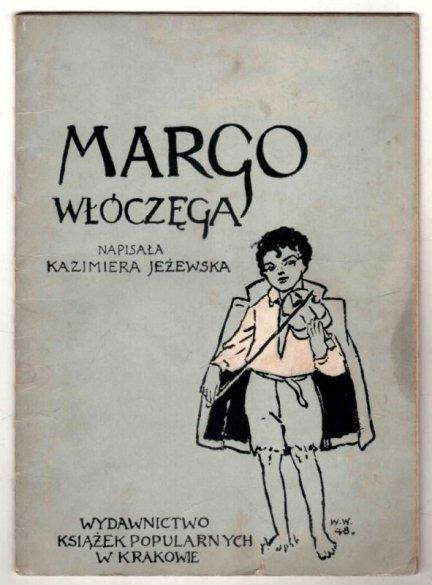 Jeżewska Kazimiera - Margo włóczęga
