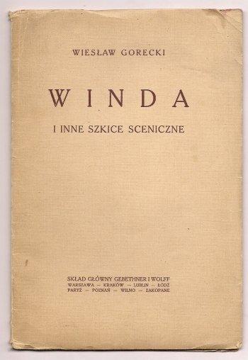 GORECKI Wiesław - Winda i inne szkice sceniczne.