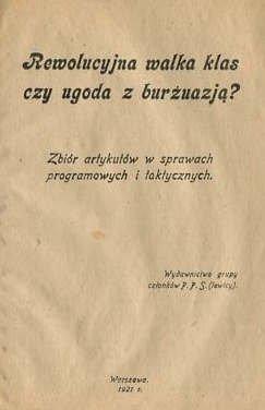 Sochacki Jerzy - Rewolucyjna walka klas czy wygoda z burżuazją? Zbiór artykułów w sprawach programowych i taktycznych