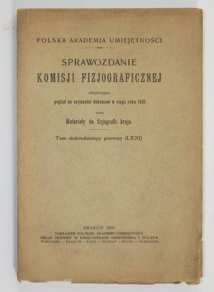 Sprawozdanie Komisji Fizjograficznej  T. 71: 1938.