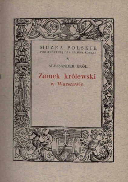 Król Aleksander - Zamek królewski w Warszawie