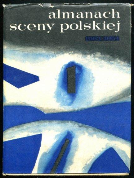 Almanach sceny polskiej 1963/64. Pod red. Edwarda Csato