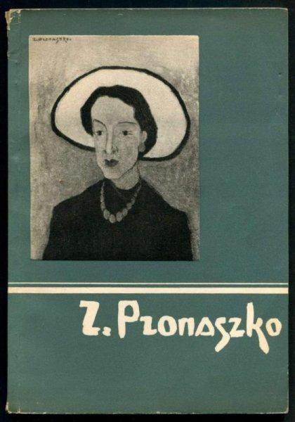 [katalog]. Związek Polskich Artystów Plastyków. Wystawa malarstwa Zbigniewa Pronaszki, V-VI 1957